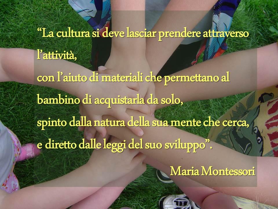 Inglese per bambini, Montessori citazione