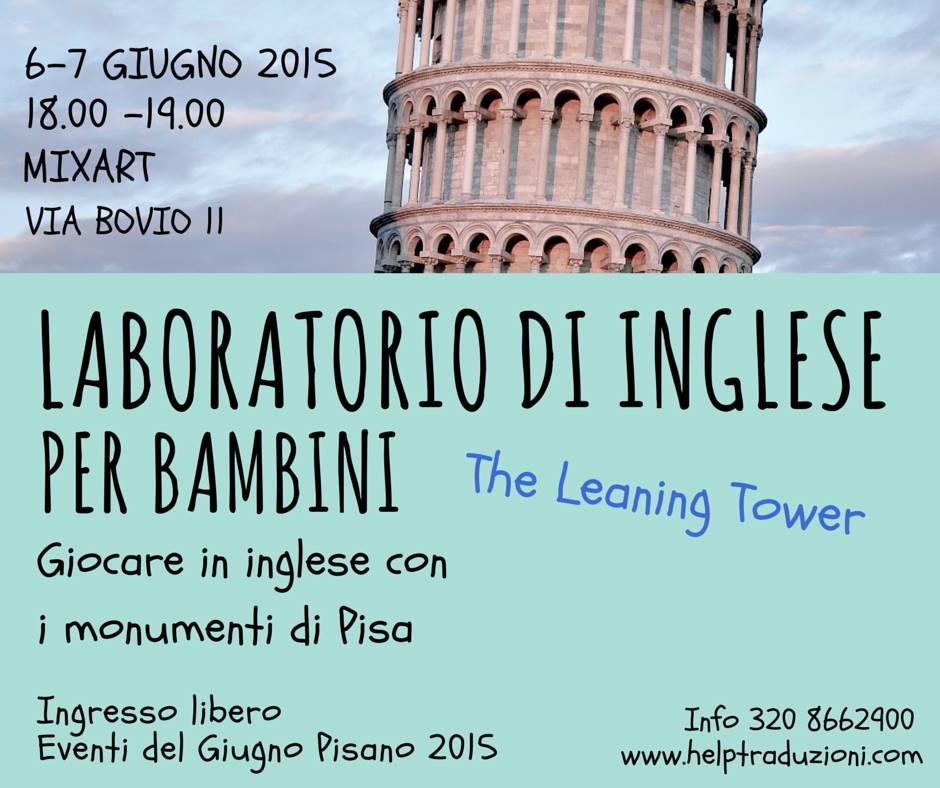 The Leaning Tower Pisa - giocare in inglese con i monumenti di Piazza dei Miracoli
