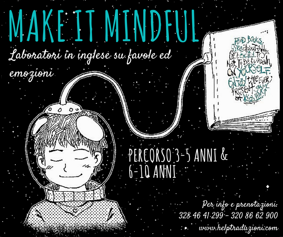 Make It Mindful: laboratori in inglese su favole ed emozioni